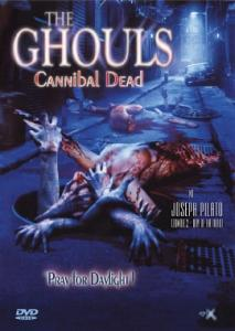 The Ghouls - Cannibal Dead