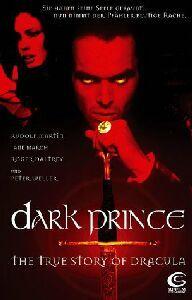 Dark Prince- The True Story Of Dracula