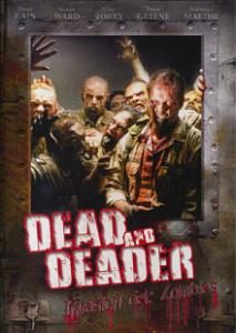 Dead And Deader - Invasion der Zombies