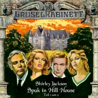 Spuk in Hill House (Teil 1 & 2)