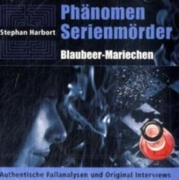 Phänomen Serienmörder - Blaubeer-Mariechen
