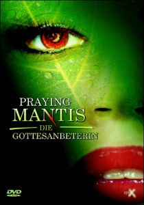 Praying Mantis - Die Gottesanbeterin