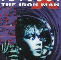 Tetsuo - The Iron Man