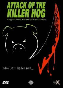 Attack Of The Killer Hog